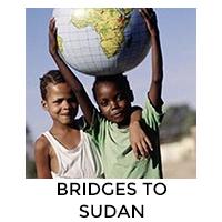 Bridges to Sudan