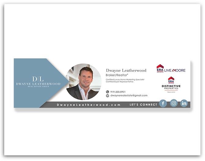 Dwayne Leatherwood Real Estate Group custom email siganture